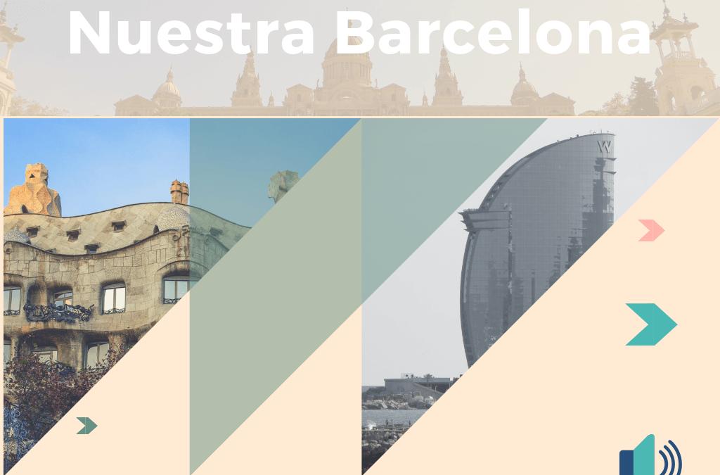 Actividad de comprensión auditiva nivel C1: Nuestra Barcelona
