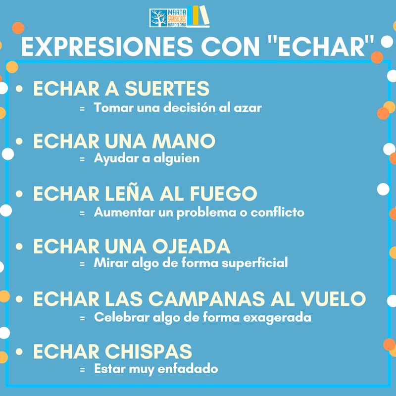 Expresiones-con-echar Verbos polisémicos en español: llevar, tirar, tomar, dar...